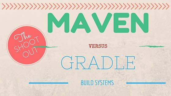 10 reasons why we chose Maven over Gradle